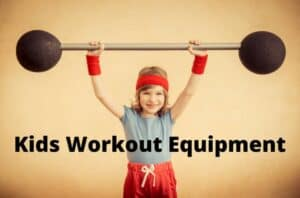 kids workout equipment