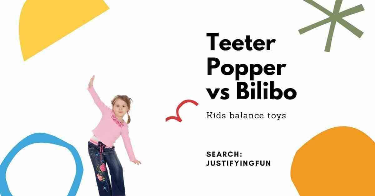 Teeter popper vs Bilibo